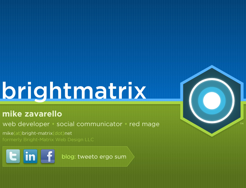 Bright-Matrix - Mike Zavarello, Web developer - mike(at)bright-matrix(dot)net